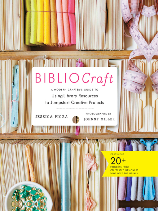 Title details for BiblioCraft by Jessica Pigza - Available