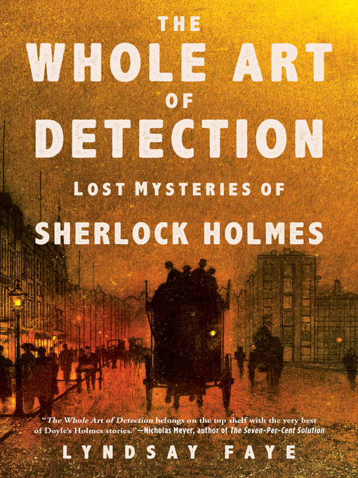 Title details for The Whole Art of Detection by Lyndsay Faye - Wait list