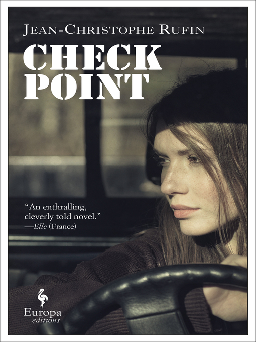 Title details for Checkpoint by Jean-Christophe Rufin - Available