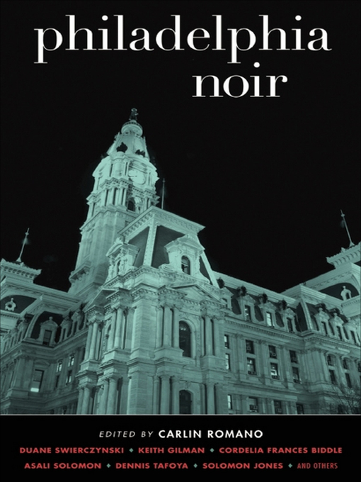 Title details for Philadelphia Noir by Carlin Romano - Available