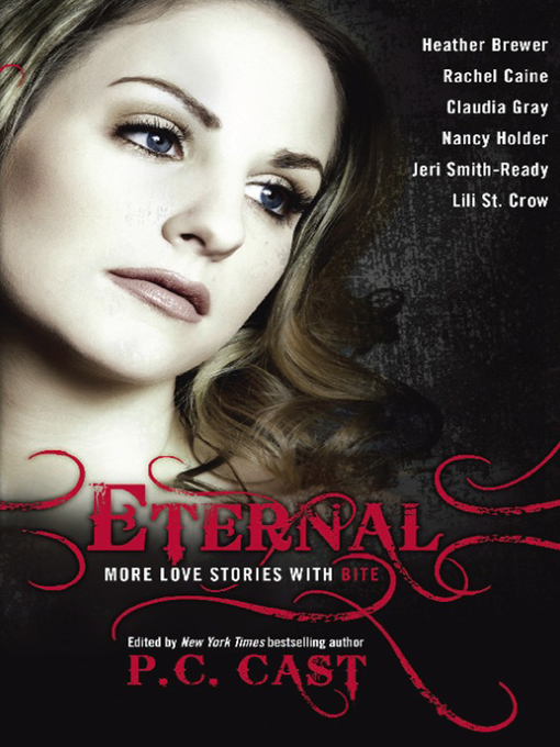 Title details for Eternal by P. C. Cast - Available