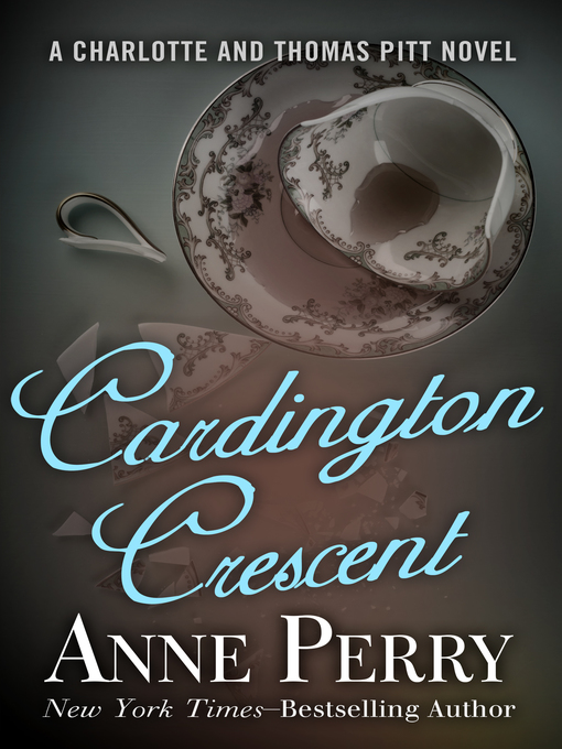 Title details for Cardington Crescent by Anne Perry - Available