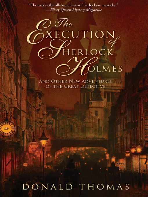 Title details for The Execution of Sherlock Holmes by Donald Thomas - Available