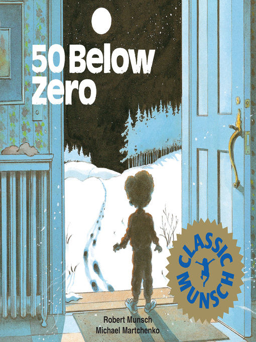 Title details for 50 Below Zero by Robert Munsch - Wait list