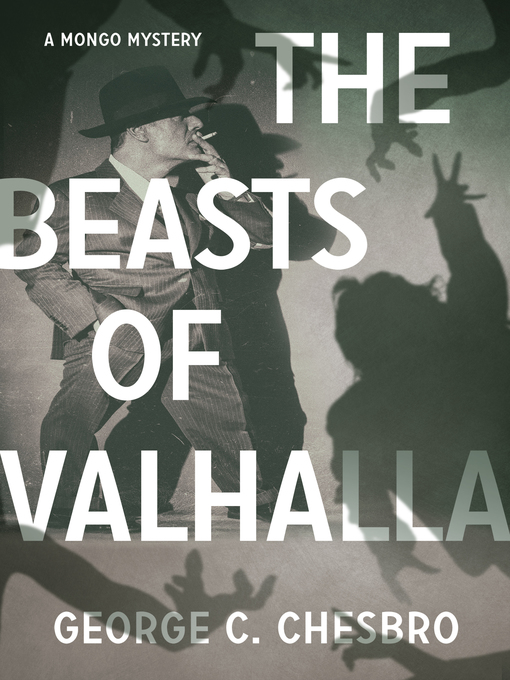 Title details for The Beasts of Valhalla by George C. Chesbro - Available