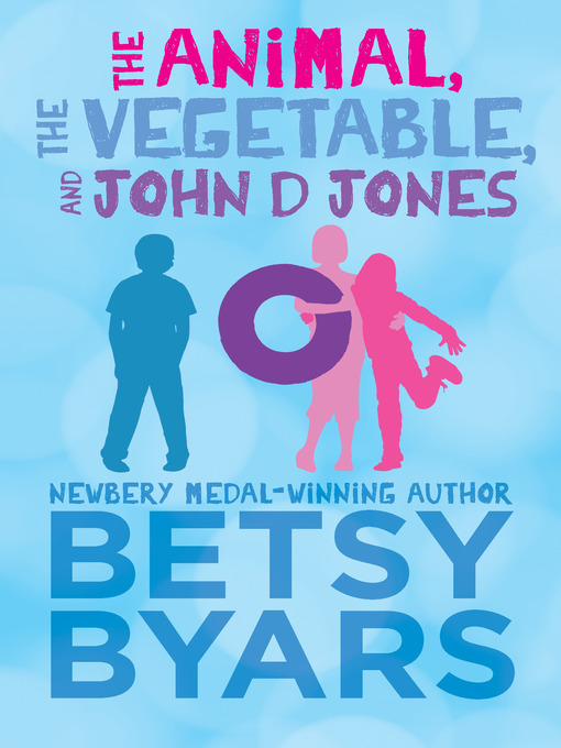 Cover image for Animal, the Vegetable, and John D Jones