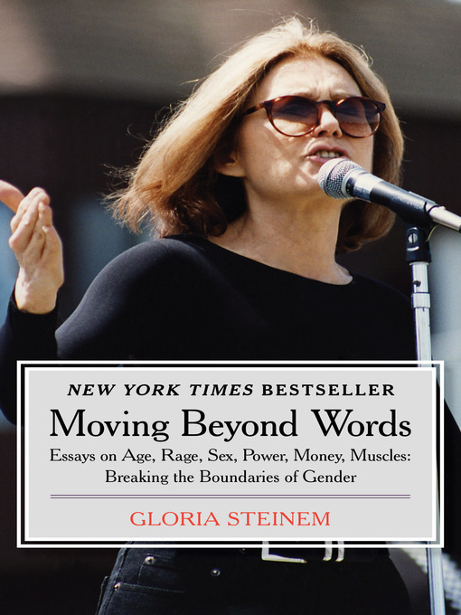 Title details for Moving Beyond Words by Gloria Steinem - Available