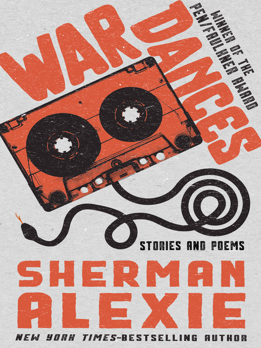Title details for War Dances by Sherman Alexie - Available