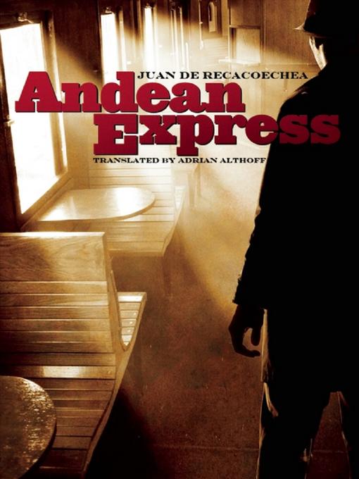 Title details for Andean Express by Juan de Recacoechea - Available