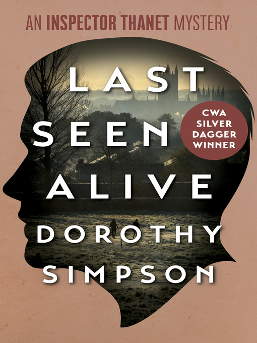 Title details for Last Seen Alive by Dorothy Simpson - Available