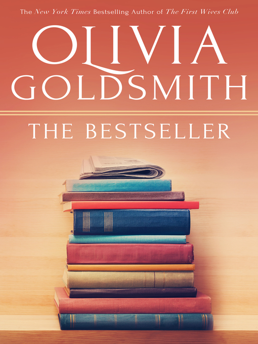 Title details for The Bestseller by Olivia Goldsmith - Available