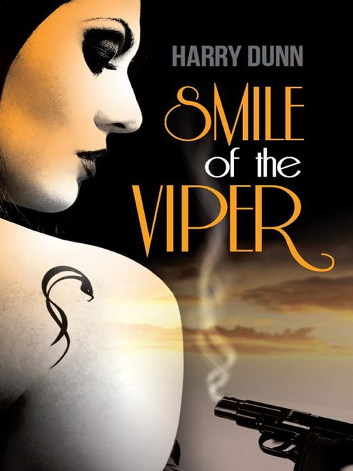 Title details for Smile of the Viper by Harry Dunn - Available