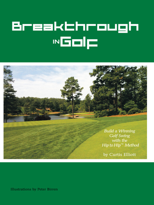 Title details for Breakthrough in Golf by Curtis Elliott - Available
