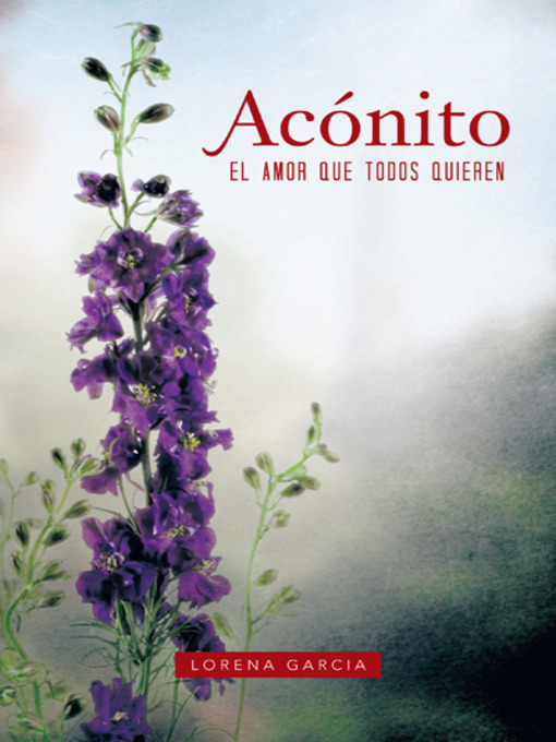 Title details for Acónito by Lorena Garcia - Available