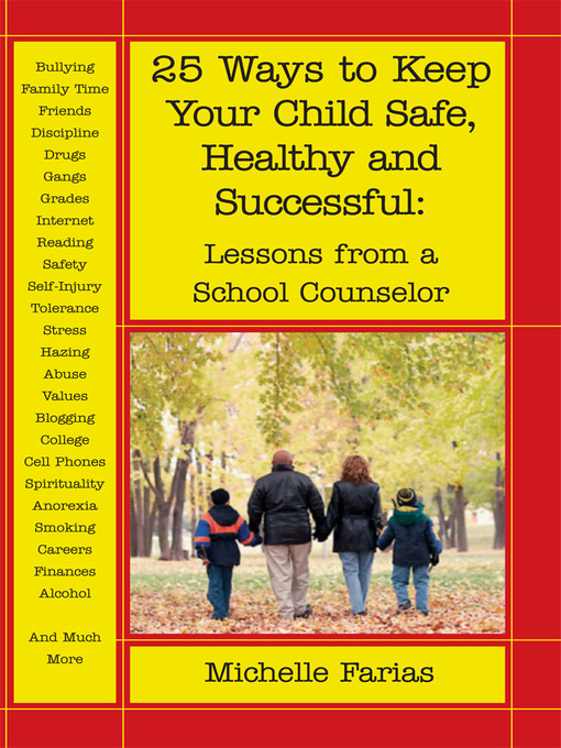 Title details for 25 Ways to Keep Your Child Safe, Healthy and Successful by Michelle Farias - Available