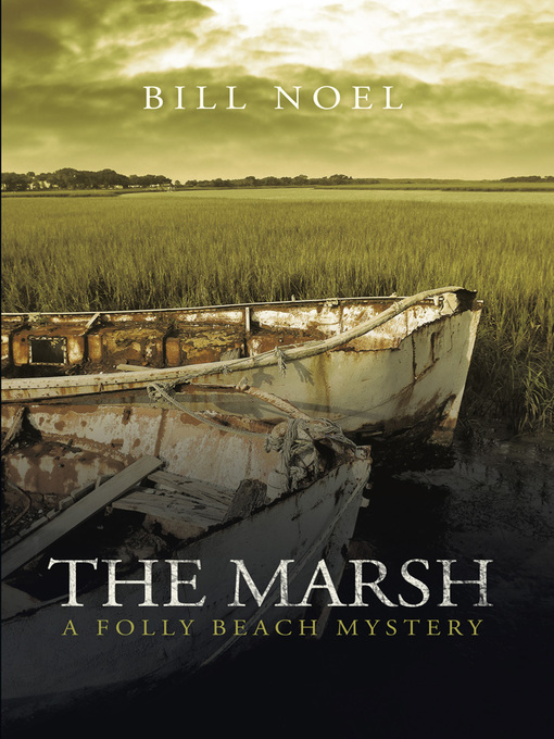 Title details for The Marsh by Bill Noel - Available