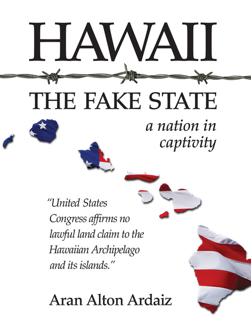 Title details for Hawaii - The Fake State by Aran Alton Ardaiz - Wait list