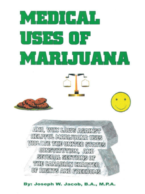 Title details for Medical Uses of Marijuana by Joseph W. Jacob - Available