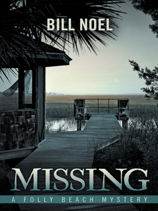 Title details for Missing by Bill Noel - Wait list