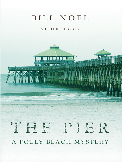 Title details for The Pier by Bill Noel - Available