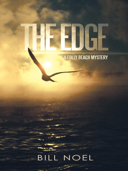 Title details for The Edge by Bill Noel - Available