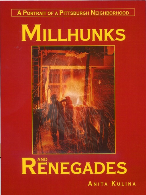 Title details for Millhunks and Renegades by Anita Kulina - Available