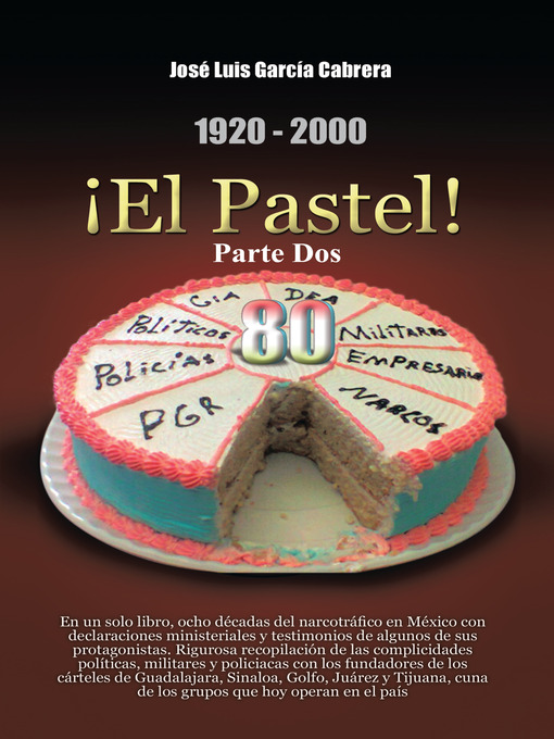 Title details for 1920-2000 ¡El Pastel! Parte Dos by José Luis García Cabrera - Available