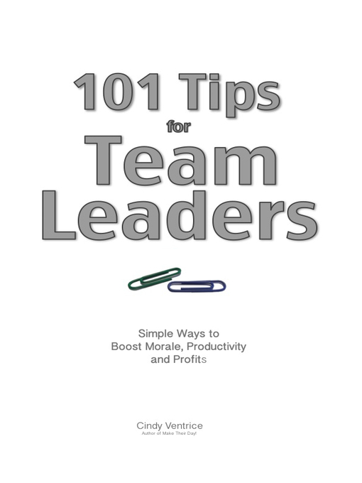 Title details for 101 Tips for Team Leaders by Cindy Ventrice - Available