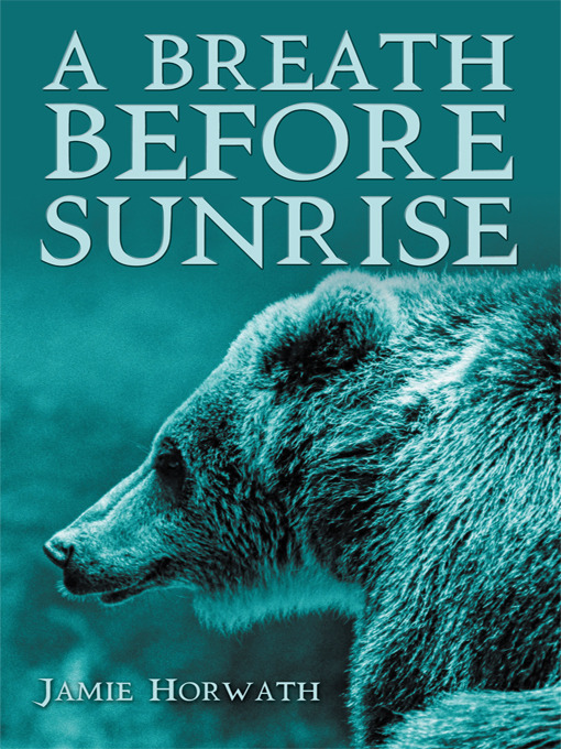 Title details for A Breath Before Sunrise by Jamie Horwath - Available