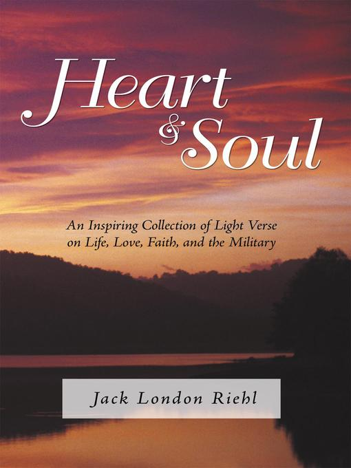 Title details for Heart and Soul by Jack London Riehl - Available