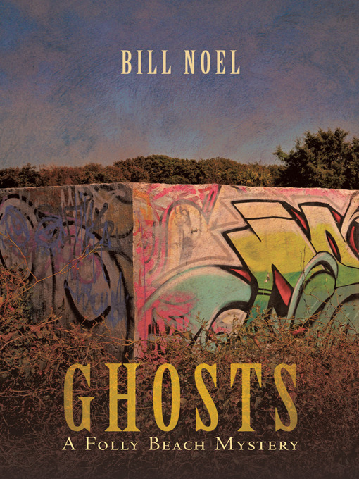Title details for Ghosts by Bill Noel - Available