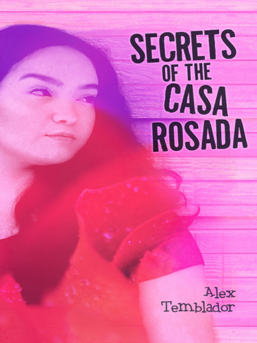 Title details for Secrets of the Casa Rosada by Alex Temblador - Available