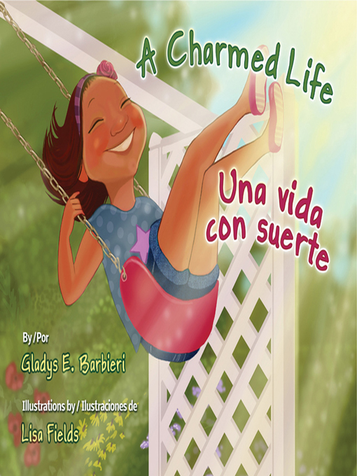 Title details for A Charmed Life (Una vida con suerte) by Gladys E. Barbieri - Available