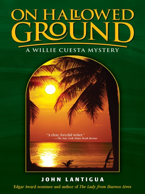 Title details for On Hallowed Ground by John Lantigua - Available