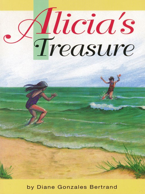 Title details for Alicia's Treasure by Diane Gonzales Bertrand - Available