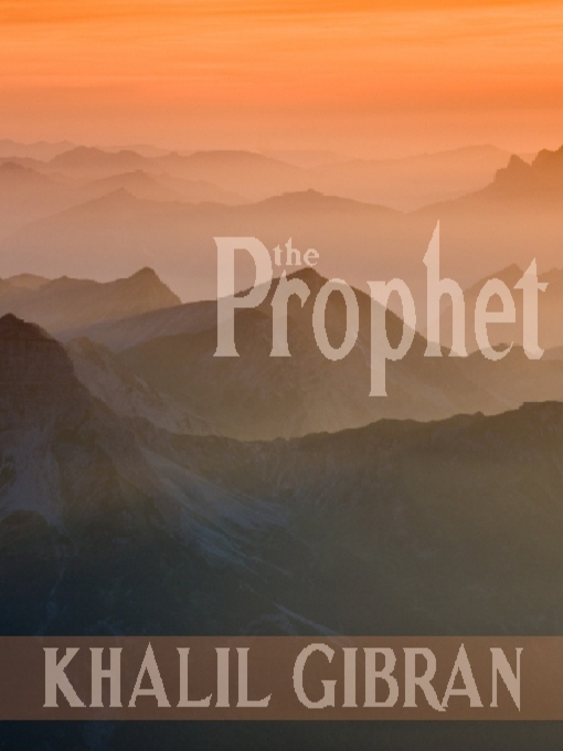 Title details for The Prophet by Khalil Gibran - Available