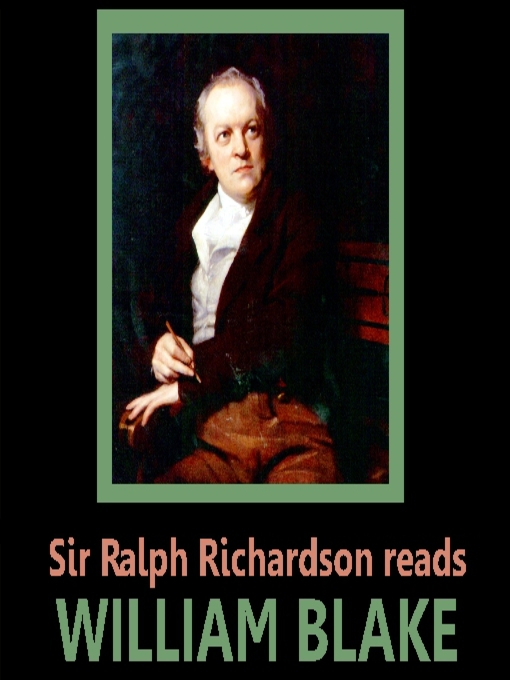 Title details for Sir Ralph Richardson Reads William Blake by William Blake - Available