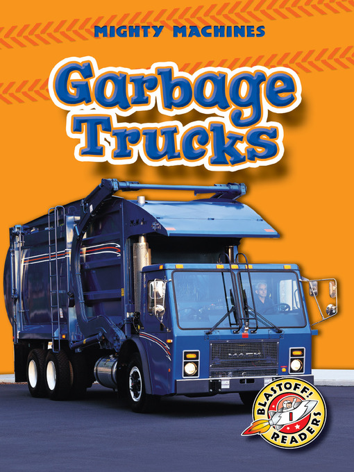 Title details for Garbage Trucks by Mary Lindeen - Wait list