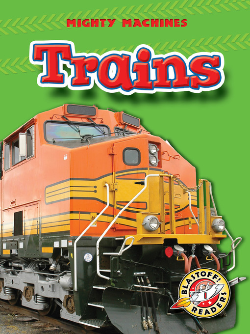 Title details for Trains by Mary Lindeen - Available