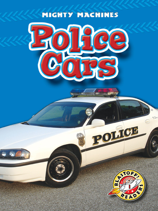 Title details for Police Cars by Kay Manolis - Available