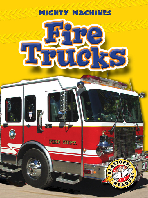 Title details for Fire Trucks by Mary Lindeen - Available