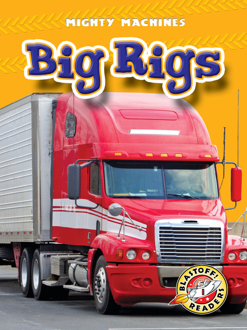 Title details for Big Rigs by Kay Manolis - Available