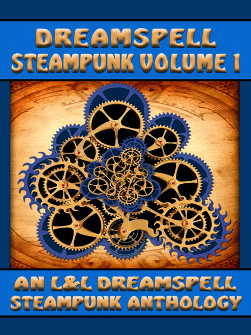 Title details for Dreamspell Steampunk by Lisa Rene' Smith - Available