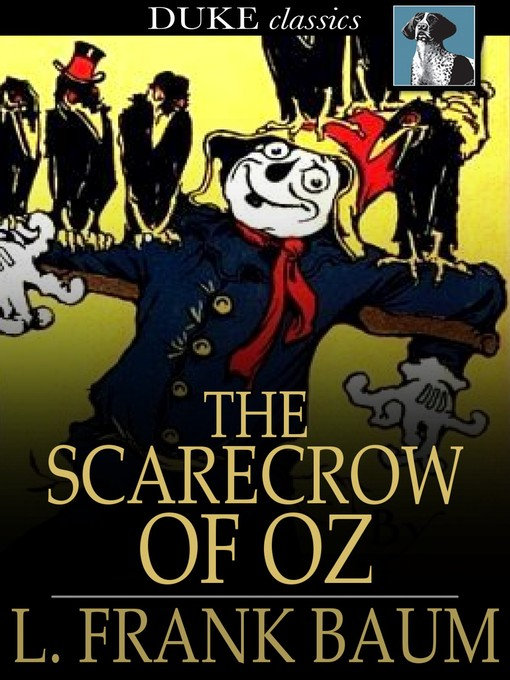 Title details for The Scarecrow of Oz by L. Frank Baum - Available
