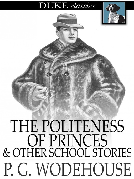 Title details for The Politeness of Princes by P. G. Wodehouse - Wait list