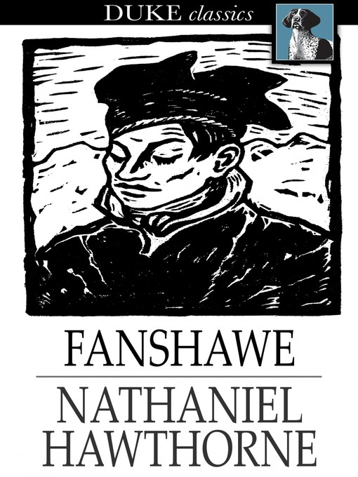 Title details for Fanshawe by Nathaniel Hawthorne - Available
