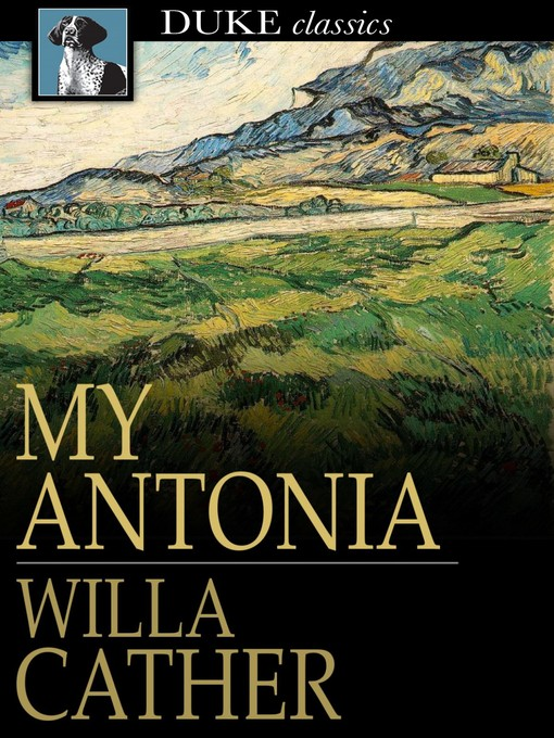 Title details for My Antonia by Willa Cather - Wait list