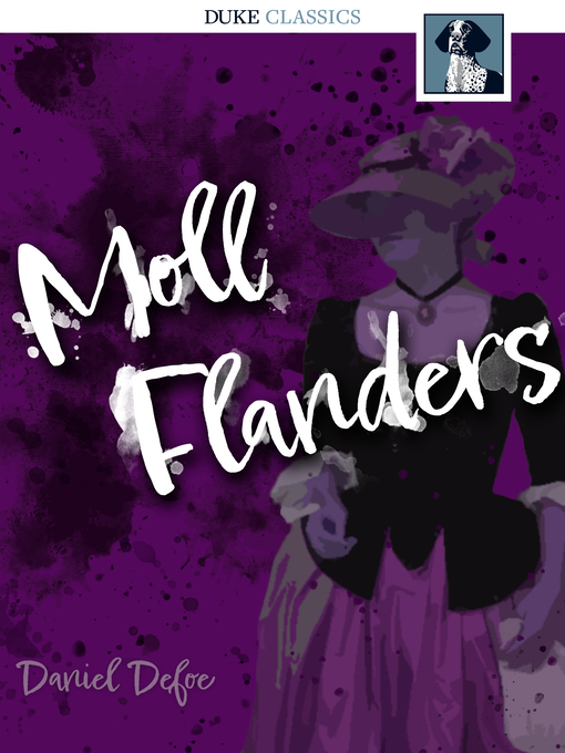 an analysis of the work of daniel defoe and the significance of moll flanders