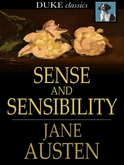 Title details for Sense and Sensibility by Jane Austen - Wait list