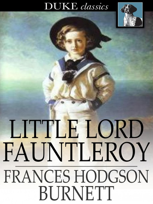 Little Lord Fauntleroy Toronto Public Library Overdrive